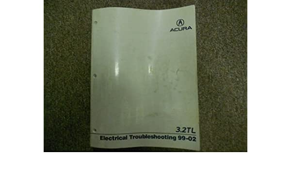 1999 2000 01 2002 Acura 32TL Electrical Service Repair Shop Manual FACTORY NEW Paperback
