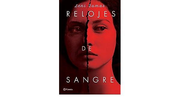 Amazon.com: Relojes de sangre (Spanish Edition) eBook: Leni Zumas: Kindle Store