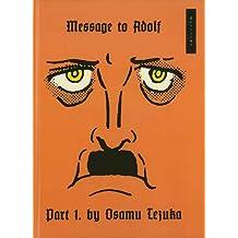 Message to Adolf, Part 1