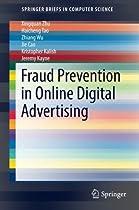 Fraud Prevention in Online Digital Advertising (SpringerBriefs in Computer Science)