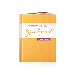 Hallmark Gift Book: Grandparent's Legacy: Memories & Messages from ...