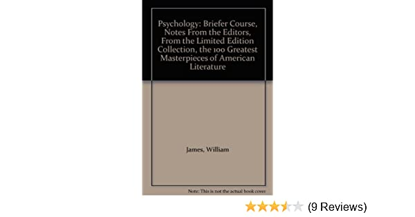 Psychology: Briefer Course, Notes From the Editors, From the