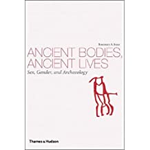 Ancient Bodies Ancient Lives: Sex Gender And Archaeology