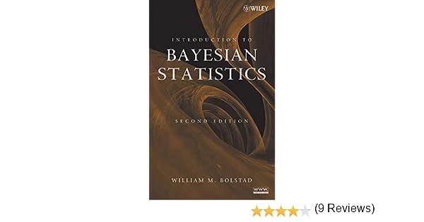 Introduction to Bayesian Statistics: Amazon.es: Bolstad, William M.: Libros en idiomas extranjeros