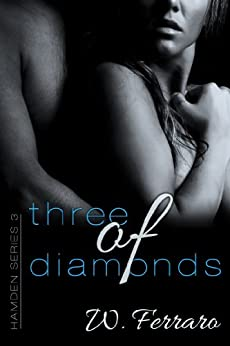 Three of Diamonds (Hamden Series Book 3) by [Ferraro, W]