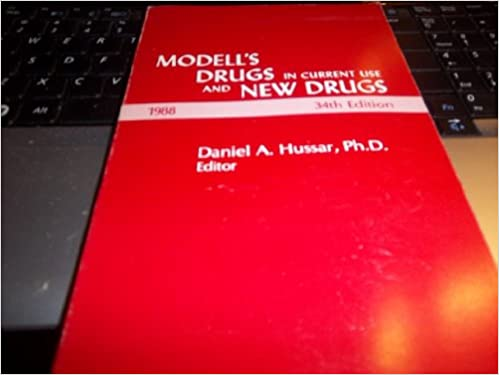 Read online Modell's Drugs in Current Use & New Drugs, 1989 PDF, azw (Kindle), ePub