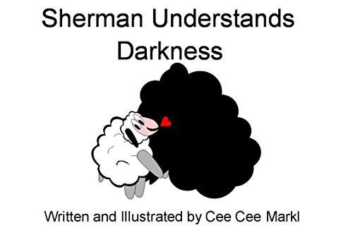 (Sherman Understands Darkness (Sherman Poetry Series Book 1))