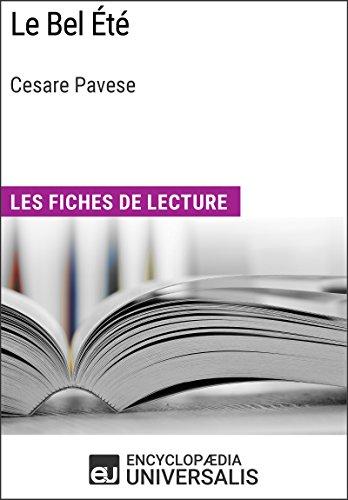 Le Bel Été de Cesare Pavese: Les Fiches de lecture d'Universalis (French Edition)