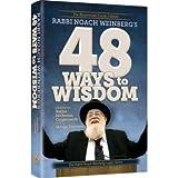 Rabbi Noach Weinberg's 48 Ways to Wisdom