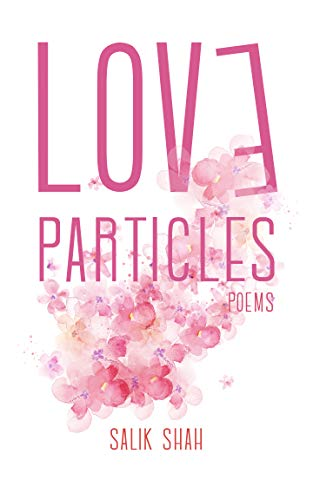 Love Particles: Poems