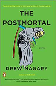 Read The Postmortal By Drew Magary