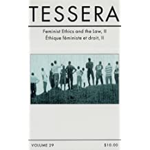 Tessera: Feminist Ethics and the Law, ll: Volume 29