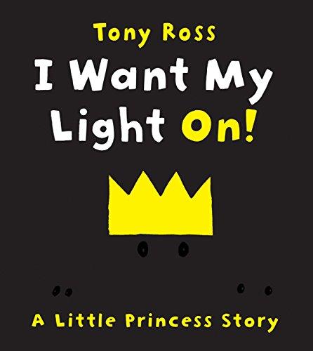 I Want My Light On! (Little Princess)