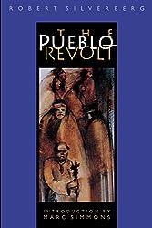 The Pueblo Revolt (Bison Book)