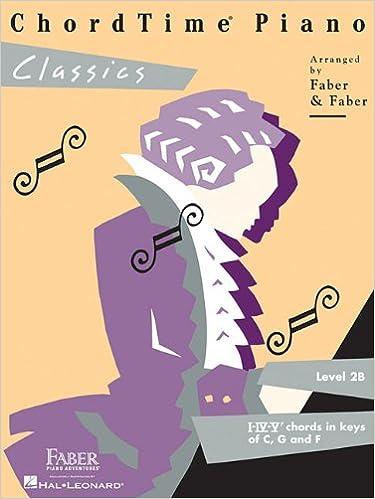 Chordtime Piano Classics Level 2b Nancy Faber Randall Faber