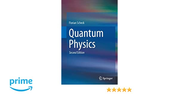 quantum physics scheck florian