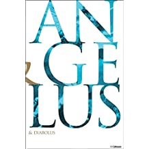 Angelus & Diabolus: Angels and Devils. The History of Good and Evil in Christian Art