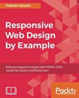 Responsive Web Design by Example, 3rd Edition Front Cover