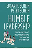 img - for Humble Leadership: The Power of Relationships, Openness, and Trust (The Humble Leadership Series) book / textbook / text book