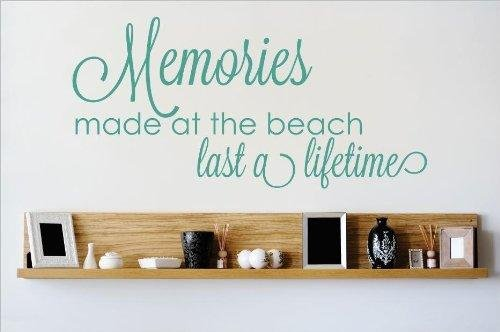 Top Selling Decals - Prices Reduced : Best Selling Cling Transfer : Memories made at the beach last a lifetime Love Quote Wall Sticker Size: 8 Inches X 20 Inches - 22 Colors Available
