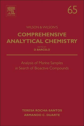 Analysis of Marine Samples in Search of Bioactive Compounds, Volume 65 (Comprehensive Analytical Chemistry)