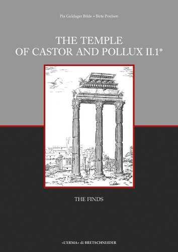 The Temple of Castor and Pollux II,1: The Finds (Occasional Papers) (Italian Edition)