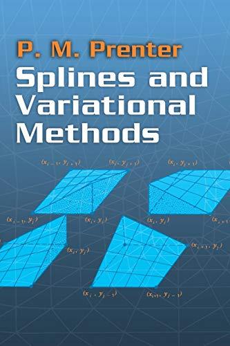Splines and Variational Methods (Dover Books on Mathematics)