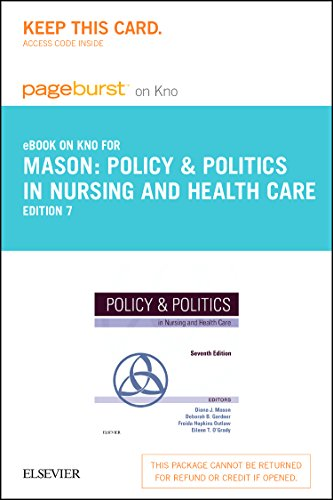 Policy & Politics in Nursing and Health Care - Elsevier eBook on Intel Education Study (Retail Access Card)