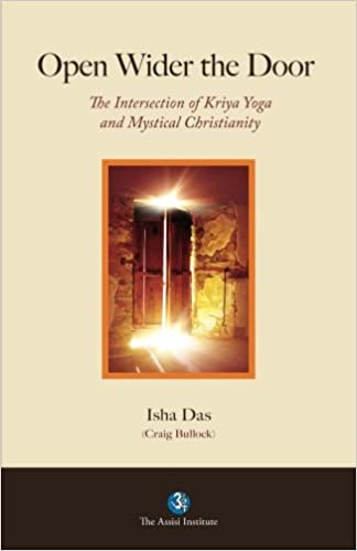 Open Wider the Door: The Intersection of Kriya Yoga and ...