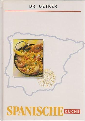 Spanische Küche: Amazon.de: Dr. Oetker: Bücher