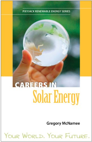 Careers in Solar Energy (PixyJack Renewable Energy Series)