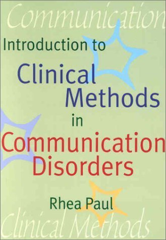 Introduction to Clinical Methods in Communication Disorders (2002-01-04)