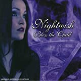 Bless The Child [Digipak] by Nightwish