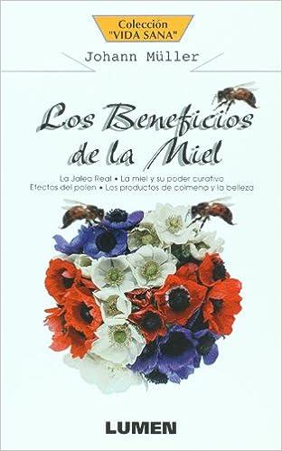Descargar revistas de libros electrónicos El Poder Curativo de La Miel 9507240640 en español iBook