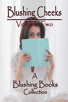 Blushing Cheeks: Volume Two: A Spanking Story Anthology from Blushing Books by [Smith, Maren, Barron, Melinda, McMann, Maura]