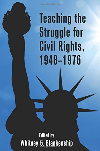 Search : Teaching the Struggle for Civil Rights, 1948–1976 (Teaching Critical Themes in American History)