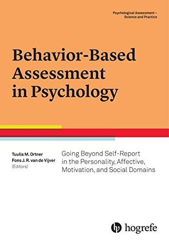 Behavior-Based Assessment in Psychology: Going Beyond Self-Report in the Personality, Affective, Motivation, and Social