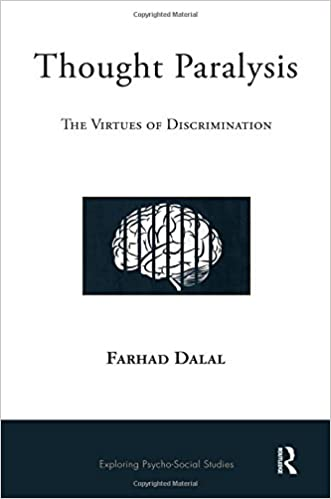 Thought Paralysis: The Virtues of Discrimination (The Exploring Psycho-Social Studies Series)