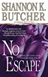 [(No Escape)] [By (author) Shannon K. Butcher] published on (November, 2008) by  Shannon K. Butcher in stock, buy online here