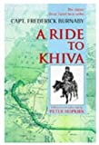 img - for A Ride to Khiva: Travels and Adventures in Central Asia by Frederick Burnaby (1997-11-06) book / textbook / text book