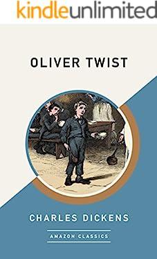 Oliver Twist (AmazonClassics Edition)