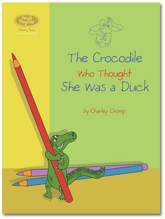 The Crocodile Who Thought She Was a Duck pdf epub