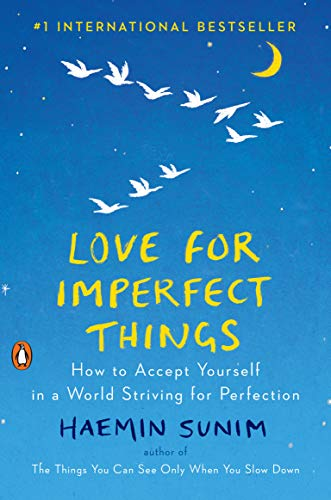 Love for Imperfect Things: How to Accept Yourself
