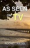 As Seen on TV (The Jensen Beach Mysteries Book 1)