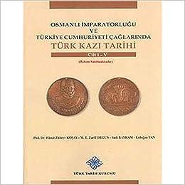Osmanlı İmparatorluğu ve Türkiye Cumhuriyeti Çağlarında Türk ...