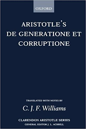 Book De Generatione et Corruptione (Clarendon Aristotle Series) by Aristotle (1982-09-02)