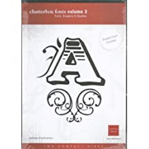 Chatterbox Fonts Volume 3 with 2 CDs - 43 Fonts, Dingbats & Doodles