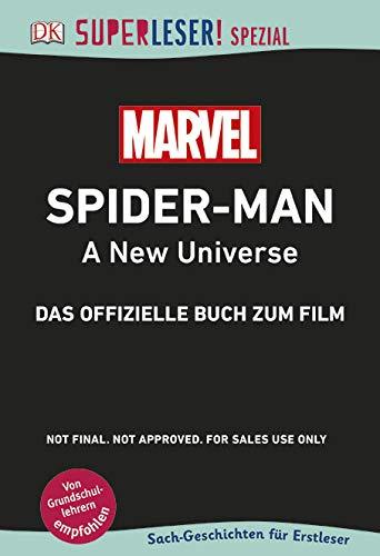 SUPERLESER! SPEZIAL Spider-Man A New Universe Das offizielle Buch zum Film: Sach-Geschichten für Erstleser Gebundenes Buch – 27. November 2018 3831036020 empfohlenes Alter: ab 6 Jahre für den Primarbereich Film / Kindersachbuch