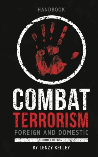 Combat Terrorism - Foreign and Domestic: Third Edition by AuthorHouse (Image #1)