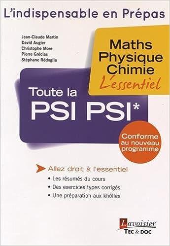 Téléchargement Toute la PSI PSI* : Maths, physique, chimie pdf, epub